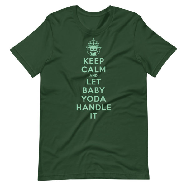 PALPATINI • KEEP CALM AND LET BABY YODA HANDLE IT